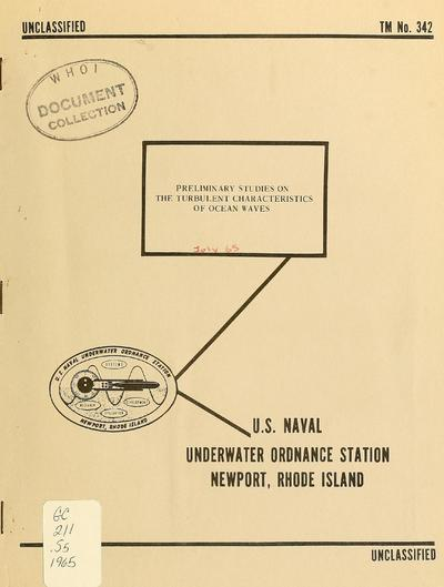 Preliminary studies on the turbulent characteristics of ocean waves / prepared by D.H. Shonting.