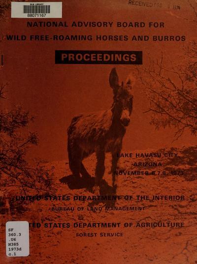 National Advisory Board for Wild Free-Roaming Horses and Burros : Lake Havasu City, Arizona, November 6, 7, 8, 1973 : proceedings