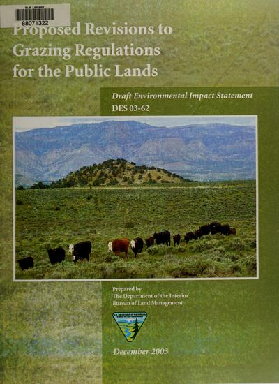 Proposed revisions to grazing regulations for the public lands : draft environmental impact statement /