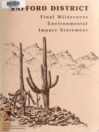 Safford District final wilderness environmental impact statement