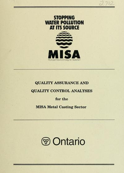 Quality assurance and quality control analyses for the MISA Metal Casting Sector
