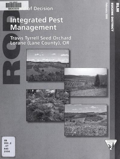 Integrated pest management : Walter H. Horning Seed Orchard, Colton (Clackamas County), OR