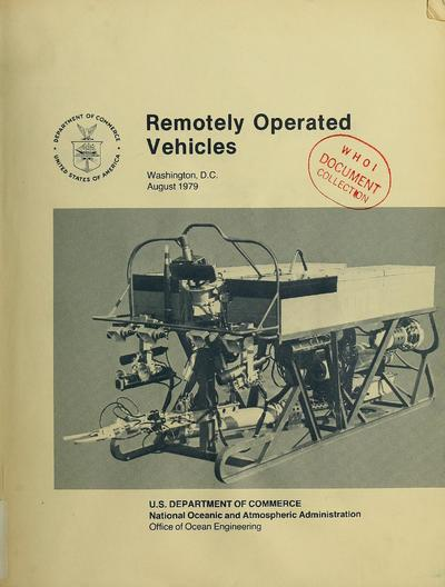 Remotely operated vehicles / prepared by R. Frank Busby Associates under contract no. 03-78-G03-0136.