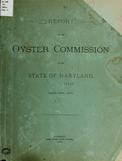 Report of the Oyster commission of the state of Maryland.