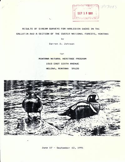 Results of stream surveys for Harlequin ducks in the Gallatin and a section of the Custer National Forests, Montana / by Darren D. Johnson for Montana Natural Heritage Program.