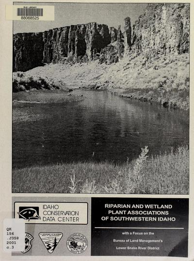 Riparian and wetland plant associations of southwestern Idaho : with a focus on the Bureau of Land Management's Lower Snake River District /