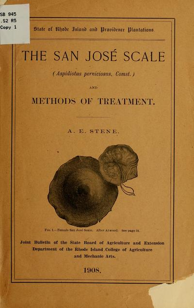 The San José scale (Aspidiotus perniciosus, Comst.) and methods of treatment. A. E. Stene. Joint bulletin of the State board of agriculture and Extension department of the Rhode Island college of agriculture and mechanic arts. 1908.