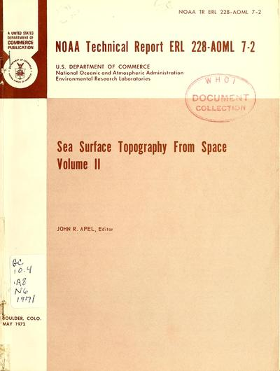 Sea surface topography from space / John R. Apel, editor.