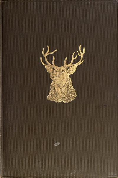 The still-hunter, by Theodore S. Van Dyke ... with illustrations by Carl Rungius and the author.