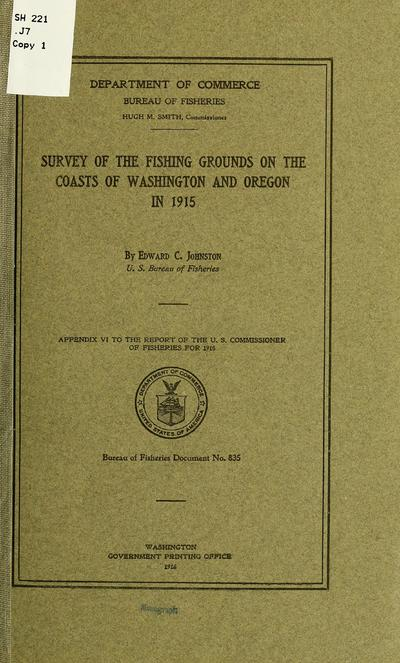 Survey of the fishing grounds on the coasts of Washington and Oregon in 1915 ...