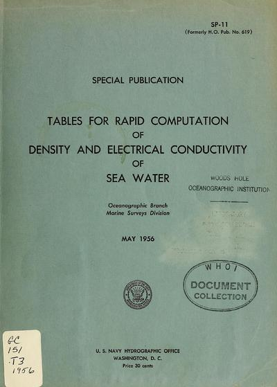 Tables for rapid computation of density and electrical conductivity of sea water / Oceanographic Survey Branch, Division of Oceanography.