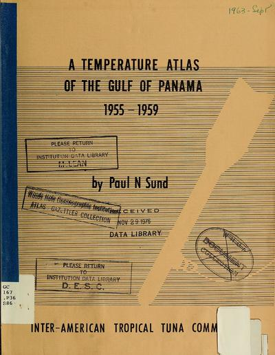 A temperature atlas of the Gulf of Panama, 1955-1959 / by Paul N. Sund.