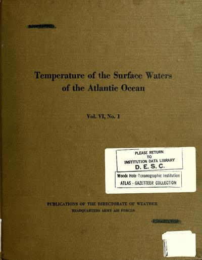Temperature of the surface waters of the Atlantic Ocean. Translated from the German and adapted by the Oceanographic Section, Directorate of Weather.