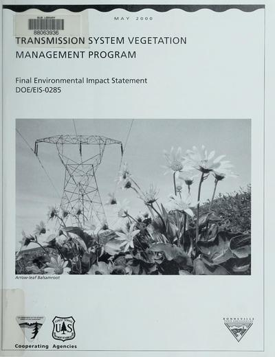 Bonneville Power Administration Transmission System Vegetation Management Program : draft environmental impact statement