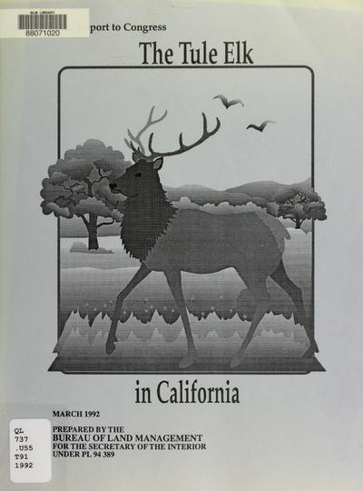 10th report to Congress : the tule elk in California