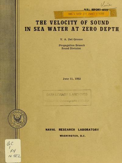 The velocity of sound in sea water at zero depth / V.A. Del Grosso.