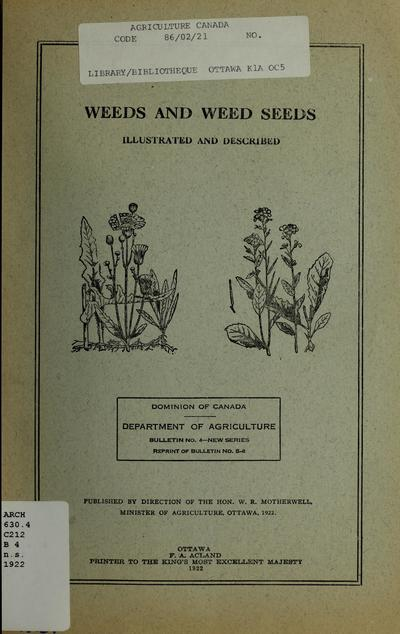 Weeds and weed seeds : illustrated and described : with notes on seed cleaning.