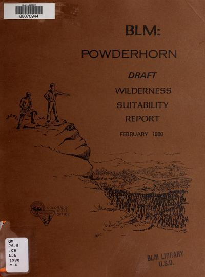 BLM, Powderhorn draft wilderness suitability report