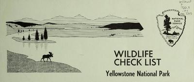 Wildlife check list : Yellowstone National Park.