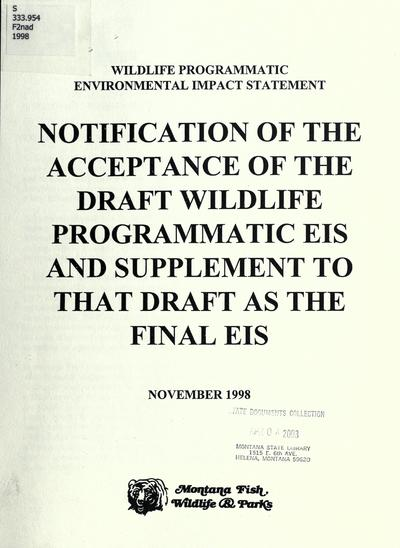 Notification of the acceptance of the draft wildlife programmatic EIS and supplement to that draft as the final EIS