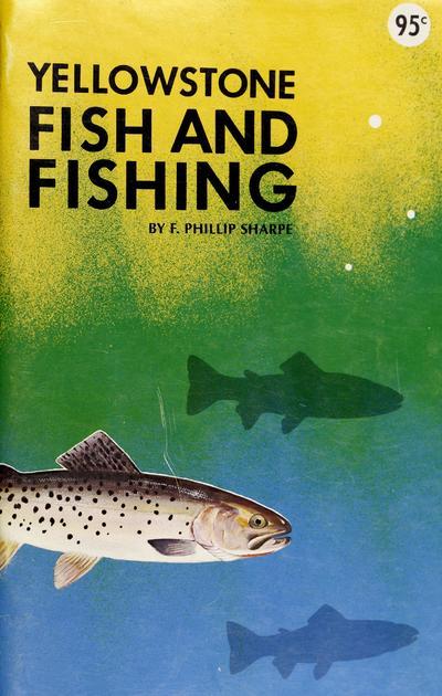Yellowstone fish and fishing /