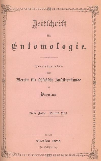 Zeitschrift für Entomologie / Verein für schlesische Insektenkunde zu Breslau.