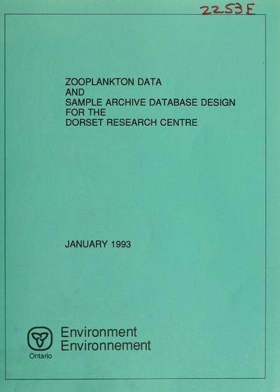 Zooplankton data and sample archive database design for the Dorset Research Centre : report / prepared by T.W. Pawson and N.D. Yan.