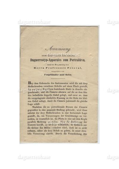 Anweisung zum Gebrauche des neuen Daguerreotyp-Apparates zum Portraitiren, nach der Berechnung des Herrn Professors Petzval, ausgeführt von Voigtländer und Sohn