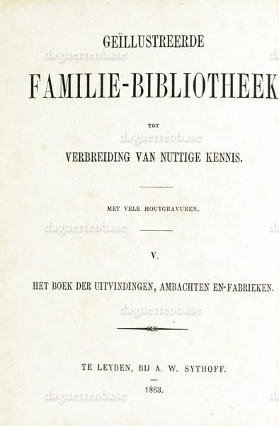 Geïllustreerde familie-bibliotheek tot verbreiding van nuttige kennis.