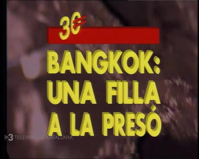 BANGKOK: A DAUGHTER IN PRISON