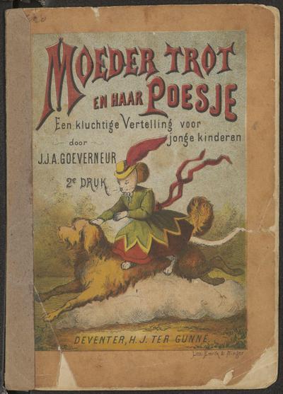 Moeder Trot en haar poesje: eene kluchtige vertelling voor jonge kinderen door J.J.A. Goeverneur