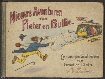 Nieuwe avonturen van Pieter en Bullie: een vroolijke geschiedenis voor groot en klein