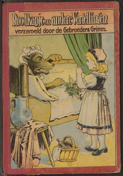 Roodkapje en andere verhalen: voor de jeugd bewerkt met gekleurde platen door J.D.