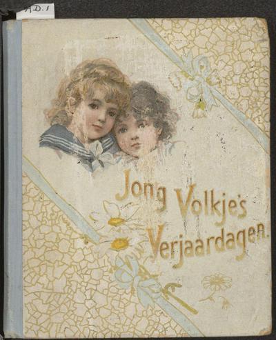Jong volkje's verjaardagen: met versjes van Joha. Wilha. Tadema