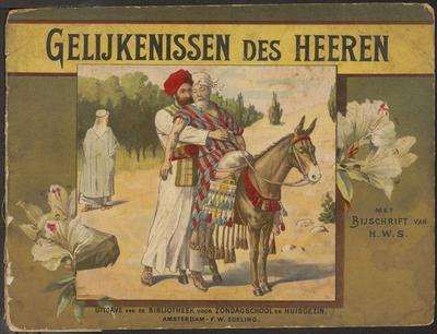 Gelijkenissen des heeren: met bijschrift van H.W.S.