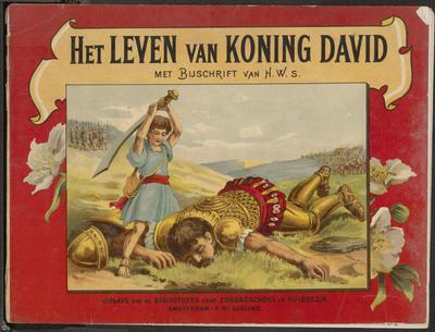Het leven van Koning David: met bijschrift van H.W.S.
