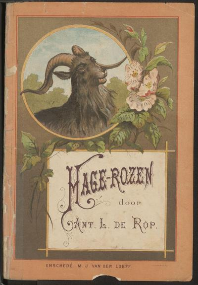Hage-rozen: door Ant. L. de Rop
