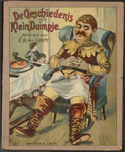 De geschiedenis van Klein Duimpje: naverteld door F.H. van Leent