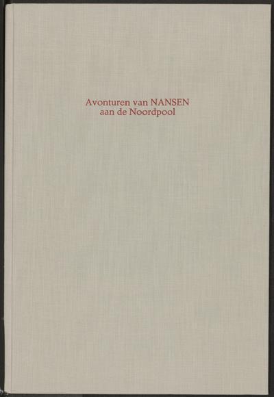 Avonturen van Nansen aan de Noordpool: door Else van Brabant