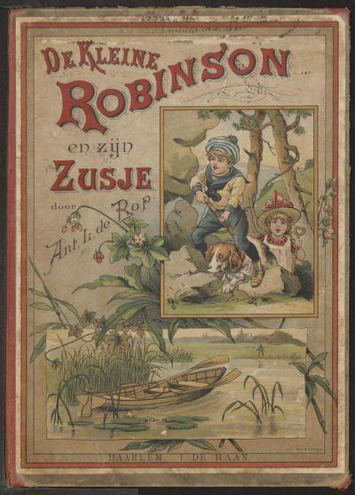 De kleine Robinson en zijn zusje: door Ant. L. de Rop