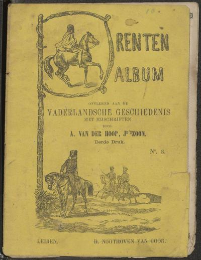 Prenten album ontleend aan de vaderlandsche geschiedenis: met bijschriften door A. van der Hoop, Jr's zoon