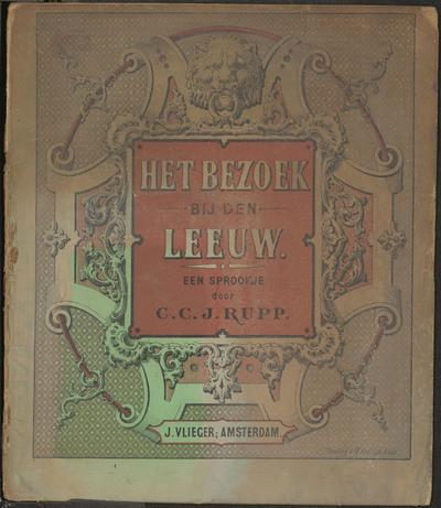 Het bezoek bij den leeuw: een sprookje door C.C.J. Rupp