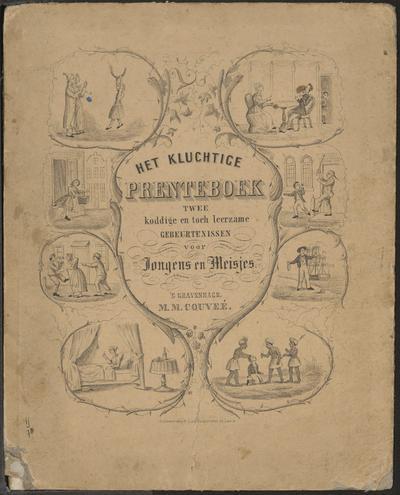 Het kluchtige prenteboek: twee koddige en toch leerzame gebeurtenissen voor jongens en meisjes