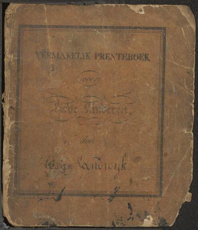 Vermakelijk prenteboek voor lieve kinderen: door G. van Sandwijk