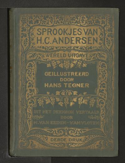 Sprookjes van H.C. Andersen: werelduitgave met twee honderd acht en dertig illustraties door Hans Tegner