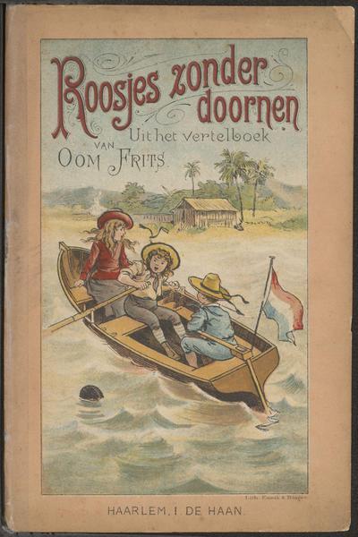 Roosjes zonder doornen: kleine verhalen en sprookjes uit de portefeuille van door Oom Frits