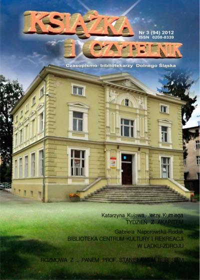 Książka i Czytelnik : czasopismo bibliotekarzy Dolnego Śląska, 2013, nr 1