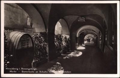 Hirschberg i. Riesengebirge. Markt - Butterlaube an Schultz-Völcker Weinstuben [Dokument ikonograficzny]