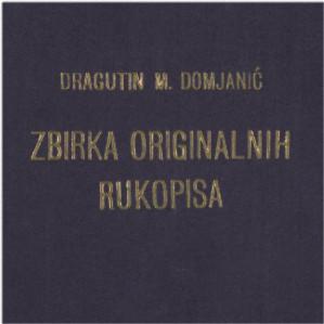 Omnia Zbirka Originalnih Rukopisa Dragutin M Domjanic