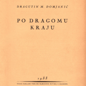 Omnia Po Dragomu Kraju Dragutin M Domjanic